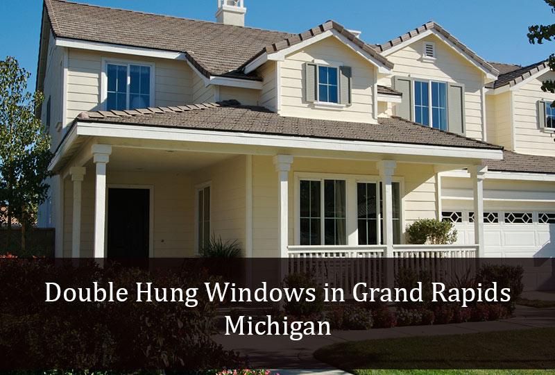 window replacement grand rapids hansons benefits of double hung windows in grand rapids michigan