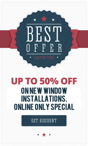 Get Up to 50% Off Your Window Installation. Click Here for Details