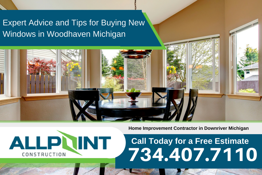 Expert Advice and Tips for Buying New Windows in Woodhaven Michigan